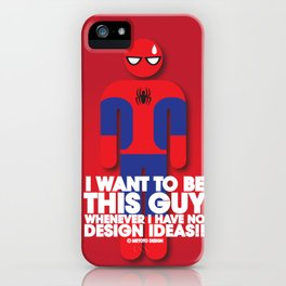 I want to be this guy - Spider Man iPhone Case