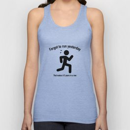 Forgot To Run Yesterday Unisex Tank Top