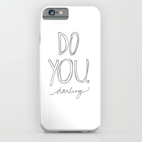 Do You, Darling iPhone & iPod Case