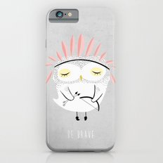 BE BRAVE iPhone 6s Slim Case