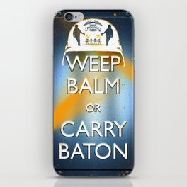 WEEP BALM OR CARRY BATON (Keep calm) iPhone Skin