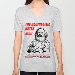 Karl Marx - The Bourgeoise Hates Him! Unisex V-Neck