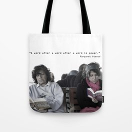 """A word after a word after a word is power.""   Tote Bag"