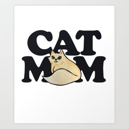 Cat Mom cute cats mother's day Art Print