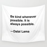 lama Wall Tapestries featuring Dalai Lama on Kindness by Quotevetica
