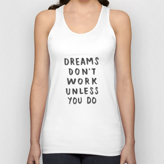 Dreams Don't Work Unless You Do - Pink & White Typography 02 Unisex Tank Top