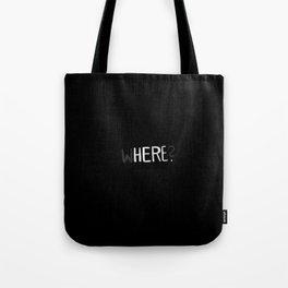 Here. Tote Bag
