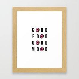 Good Food Good Mood Framed Art Print