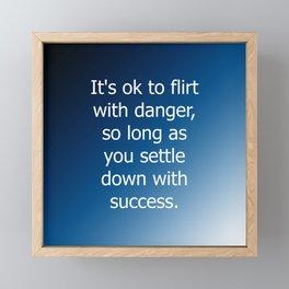 Flirt With Danger Framed Mini Art Print