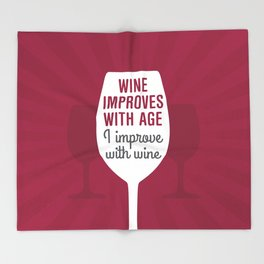 Wine Improves With Age Throw Blanket