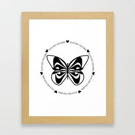 Never Hide Your Wings Framed Art Print