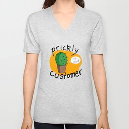 Prickly Customer Unisex V-Neck