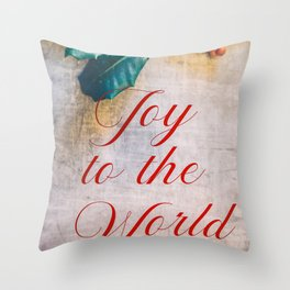 Joy to the World 2 Throw Pillow