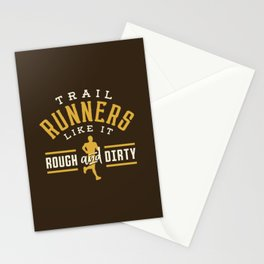 Trail Runners Like It Rough And Dirty Stationery Cards