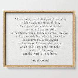 Quotation about the importance of art by Joseph Conrad Serving Tray