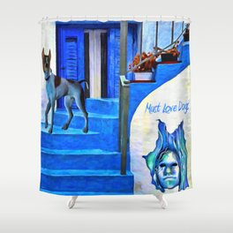 Must Love Dogs - Painting - by Liane Wright  Shower Curtain