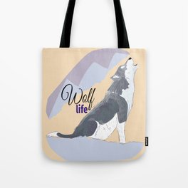 Wolf Life feat Gi Art Tote Bag