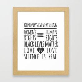 Kindness Is Everything Black Lives Love Is Love Framed Art Print
