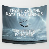 bastille Wall Tapestries featuring Bastille - Those Are The Days That Bind Us, Together, Forever by Thafrayer