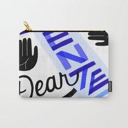 Do Not Enter, Dear Carry-All Pouch