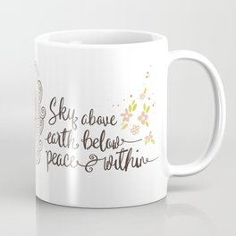 Sky Above, Earth Below, Peace Within. Namaste Coffee Mug