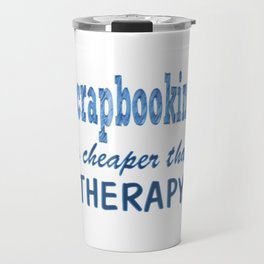 Scrapbooking Therapy Travel Mug