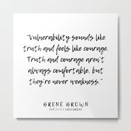 14   |  Brené Brown Quotes | 191213 | Metal Print