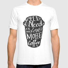 all I need is love ( and more coffee) Mens Fitted Tee White SMALL