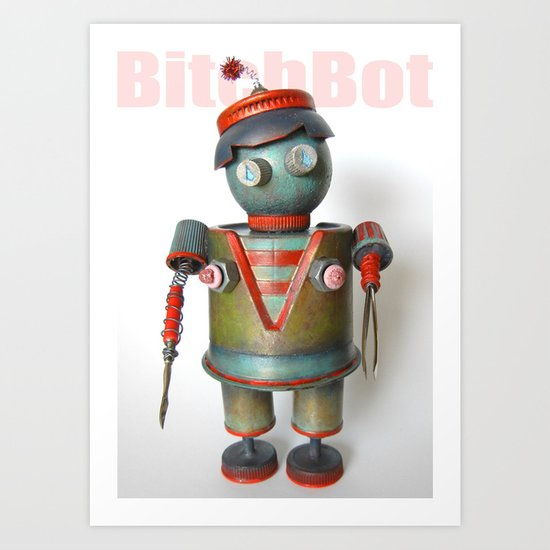 BitchBot Art Print