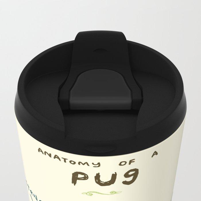 Anatomy of a Pug Metal Travel Mug