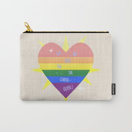 WE 'RE (WITH) THE QUEER! Carry-All Pouch