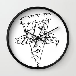 IN CHEESE WE TRUST Wall Clock