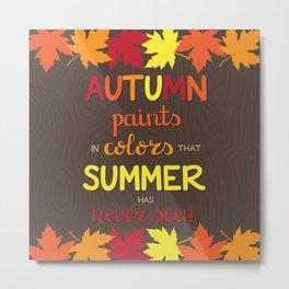 Autumn Paints Metal Print