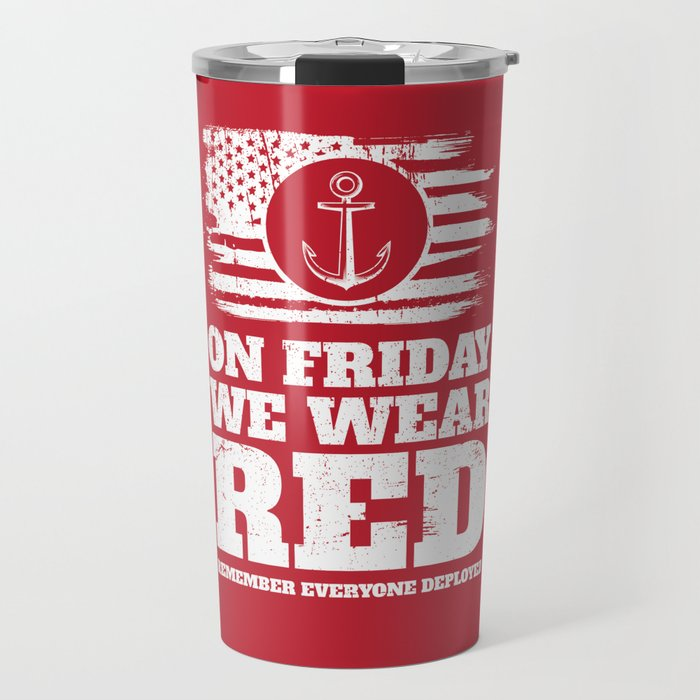 On Friday We Wear Red Navy Military Travel Mug