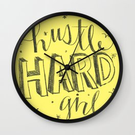 Hustle Hard Girl Wall Clock