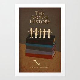 The Secret History  Art Print