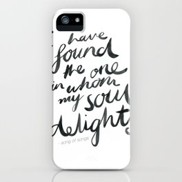 My Soul Delights. iPhone Case