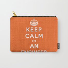 Keep Calm I'm An Engineer Carry-All Pouch