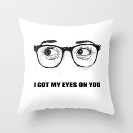 I Got My Eyes On You - Scribble Artwork Throw Pillow