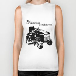The Lawnmower Meditations Biker Tank
