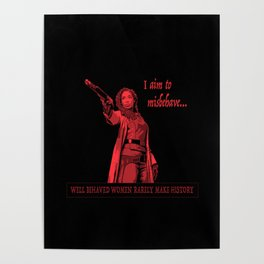 I Aim To Misbehave (Red) Poster