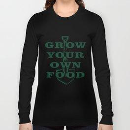 Grow Your Own Food Farmers Market Garden Foodie Gardening Urban Farm T-Shirts Long Sleeve T-shirt