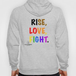 Rise, Love, Fight. Hoody