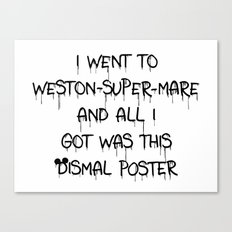 All I Got Was This Dismal Souvenir Canvas Print
