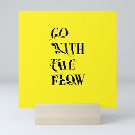 Go With The Flow Mini Art Print