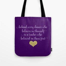 Dance Quotes - Purple Tote Bag