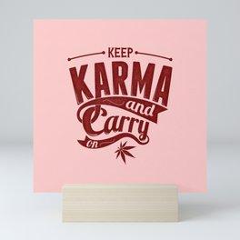 Keep Calm And Carry On - Karma Coral Typography Mini Art Print