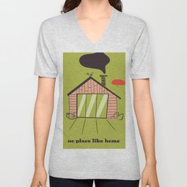 No place like home Unisex V-Neck