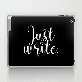 Just write. - Inverse Laptop & iPad Skin