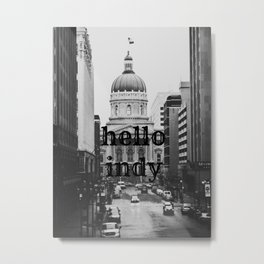 Hello Indy Metal Print